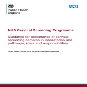 Guidance for Acceptance of Cervical Screening Samples in Laboratories and Pathways, Roles and Responsibilities